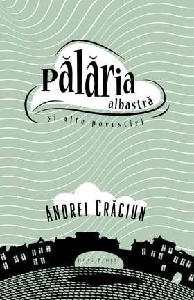 Coperta_Palaria_albastra-Andrei_Craciun