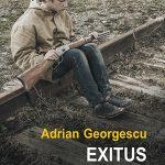 """Am scris un roman. Se numește """"Exitus"""". Va apărea în curând la Polirom."""